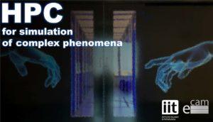 High performance computing for simulation of complex phenomena @ CECAM-IT-SIMUL / Genova
